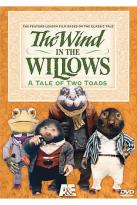 Wind in the Willows - The Tale of Two Toads