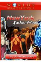 World's Greatest Festivals: The Ultimate Guide - New York Fashion Week