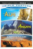 World of Wonder Triple Feature: The Alps/Amazon/Grand Canyon Adventure: River at Risk