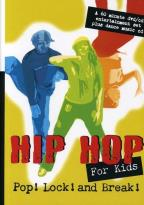 Hip Hop For Kids - Pop Lock And Break