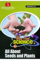 Way Cool Science: Seeds and Plants