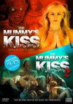 Mummy's Kiss/The Mummy's Kiss 2