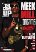 Come Up: Meek Mill - Dreams and Nightmares