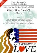 All You Need Is Love Vol. 4: Who's That Comin? - Blues