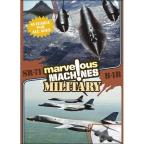 Marvelous Machines - Military: SR-71 and B1B