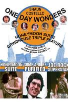 Honeymoon Suite Grindhouse Triple Feature: Honeymoon Suite / Come And Be Purified / Joe Rock Superstar