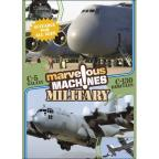 Marvelous Machines - Military: C-5 and C-130