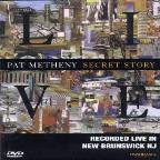 Pat Metheny - Secret Story Live