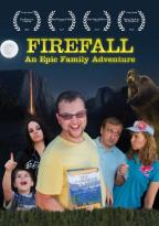 Firefall: An Epic Family Adventure