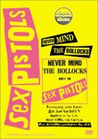 Classic Albums - The Sex Pistols: Never Mind the Bollocks, Here's the Sex Pistols