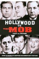 Hollywood vs. The Mob - Fact vs. Fiction