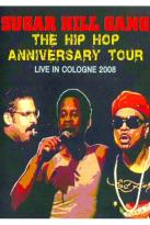 Sugar Hill Gang - Hip Hop Anniversary Tour: Live In Cologne 2008