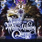 Awake the White and Wintry Queen 2007