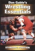 Dan Gable's Wrestling Essentials: Standing Position