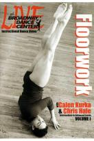 Live At The Broadway Dance Center: Floorwork - Intermediate To Advanced Levels - Vol. 1