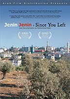 Jenin, Jenin/Since You Left