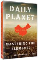 Daily Planet Goes to China: Mastering the Elements