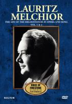 Voice of Firestone: Lauritz Melchior - The Art of Heldentenor in Opera and Song, Vol. 1 & 2