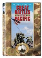 Great Battles of the Pacific: Pearl Harbor to Final Victory
