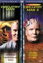 Circuitry Man/ Circuitry Man 2