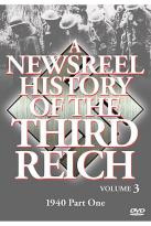 Newsreel History Of The Third Reich - Volume 3