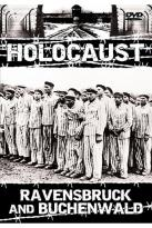 Holocaust - Ravensbruck And Buchenwald