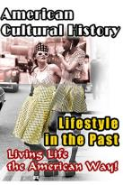 American Cultural History - Lifestyle in the Past