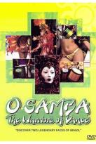 O Samba - The Warriors of Dance