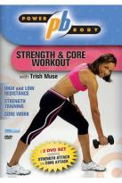 Power Body: Strength And Core Workout