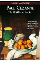 Gallery of the Masters: Paul Cezanne - The World in an Apple