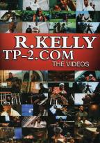R. Kelly - TP-2.Com: The Videos