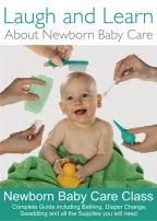 Laugh and Learn - About Newborn Baby Care