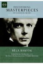 Discovering Masterpieces of Classical Music - Bela Bartok