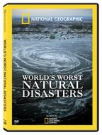 National Geographic: World's Worst Natural Disasters