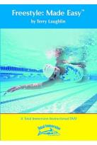 Freestyle Made Easy Swimming Instructional Progam: Swim Better