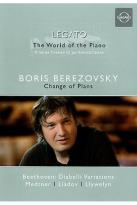 Boris Berezovsky - Legato: The World of the Piano