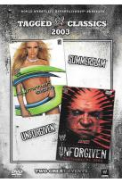 WWE Tagged Classics 2003 - SummerSlam/ Unforgiven