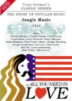 All You Need Is Love Vol. 3: Jungle Music - Jazz