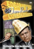 Edgar Kennedy Two-Reeler Comedy Collection