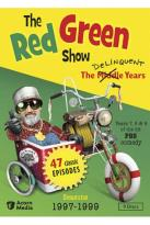 Red Green Show: The Delinquent Years - Seasons 1997-1999