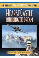 IMAX - Hearst Castle: Building the Dream