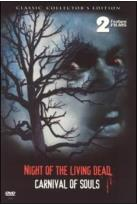 Night of the Living Dead / Carnival of Souls