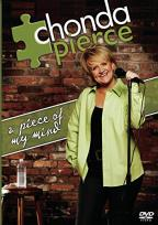Chonda Pierce - A Piece of My Mind
