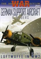 German Support Aircraft & Gliders Of WW2