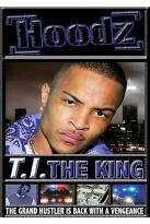Hoodz DVD - T.I.: The King