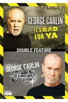 George Carlin: It's Bad For Ya/Life Is Worth Losing