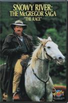 Snowy River: The MacGregor Saga - The Race