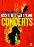 25th Anniversary Rock &amp; Roll Hall of Fame Concerts