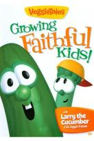 Veggie Tales: Growing Faithful Kids!