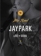 Jay Park: New Breed - Live in Seoul